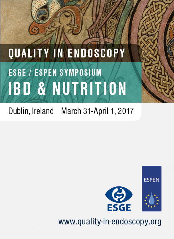 Quality in Endoscopy, IBD & NUTRITION, Dublin, Ireland March 31-April 1, 2017